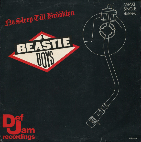 "Beastie Boys ""No Sleep Til Brooklyn"" (1986"