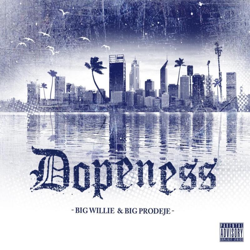 35. Big Prodeje & Big Willie - «Dopeness»