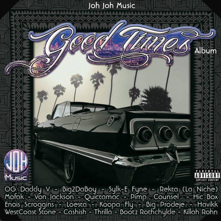 Joh Joh Music »Good Times Album»