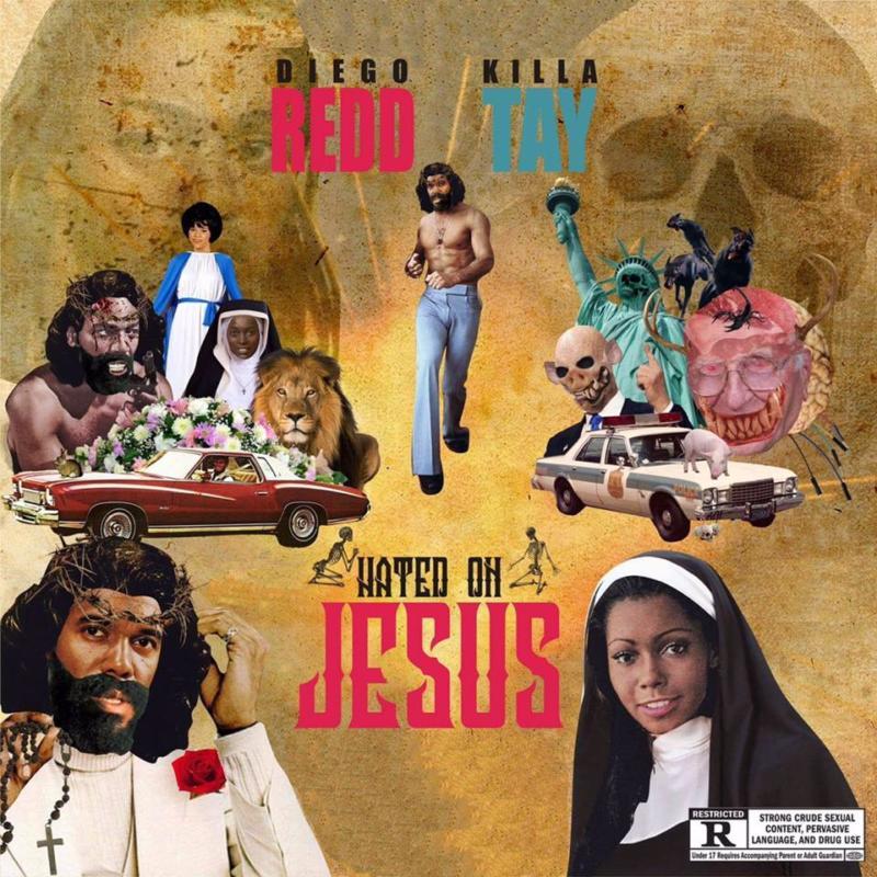 Diego Redd feat. Killa Tay «Hated On Jesus»