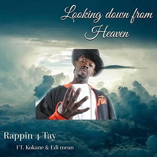 Rappin' 4-Tay feat. Kokane & Edi Mean «Looking Down From Heaven»