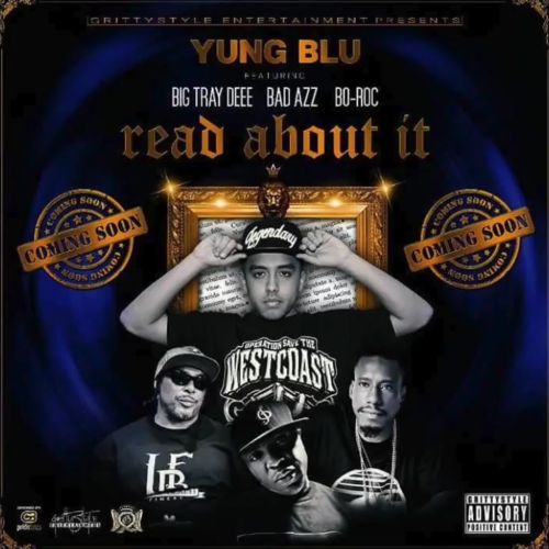 Yung Blu feat. Tray Deee, Bad Azz & Bo Rocc «Read About It»