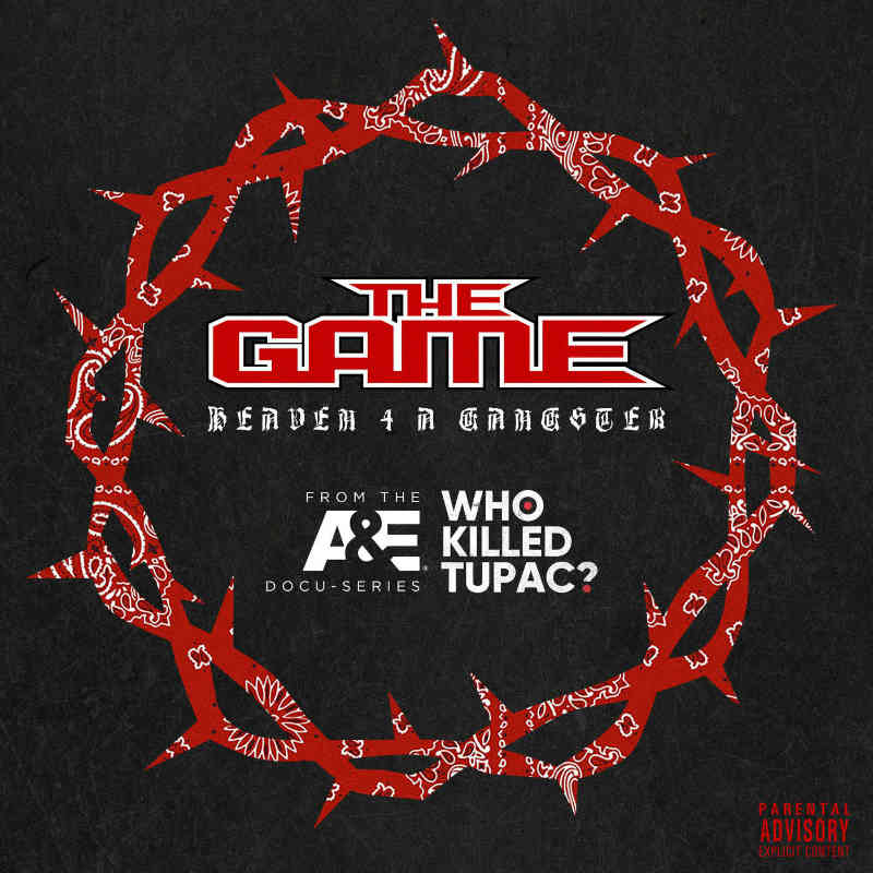 The Game – «Heaven 4 a Gangster»