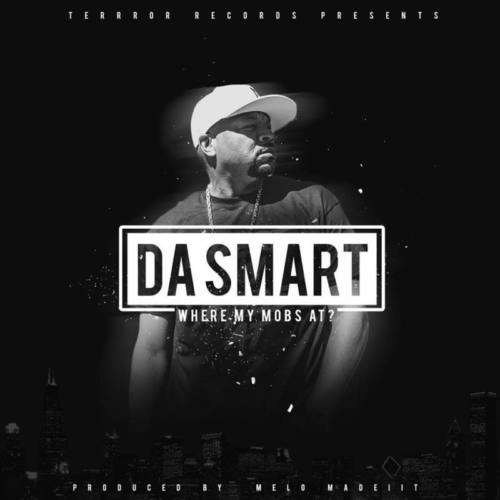 D.A. Smart «Where My Mobs At?»
