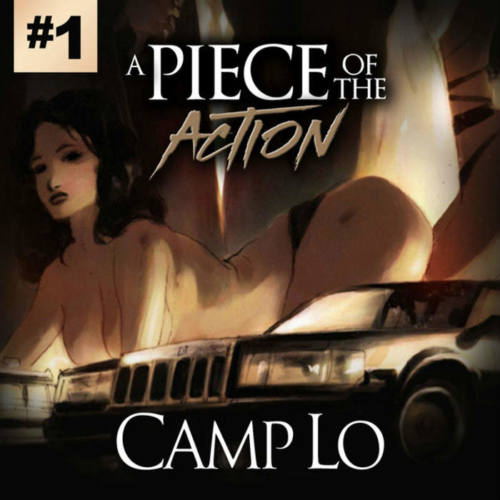 Camp Lo – «A Piece Of The Action Vol. 1»