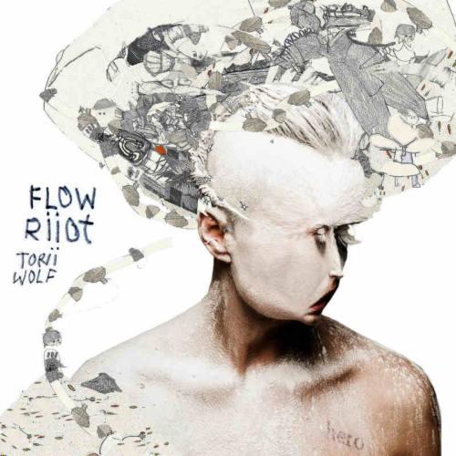Torii Wolf – «Flow Riiot»