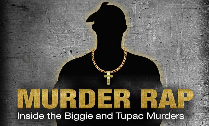 Фильм «Убийственный рэп : расследование двух громких убийств Тупака и Бигги» с русским переводом