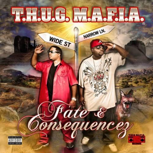 T.H.U.G. M.A.F.I.A. «Hustle Everyday»