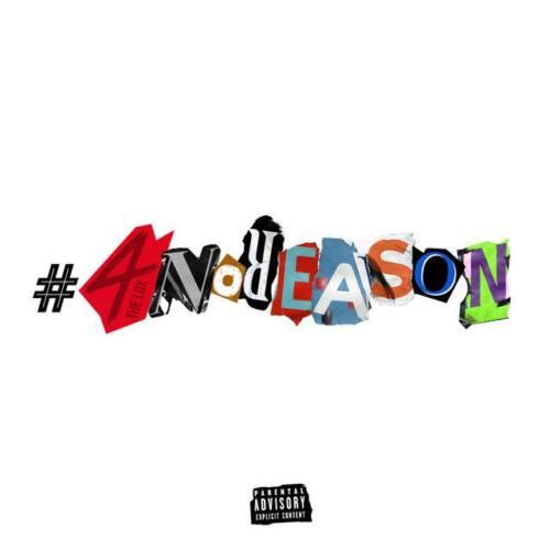 The LOX — «#4NoReason»