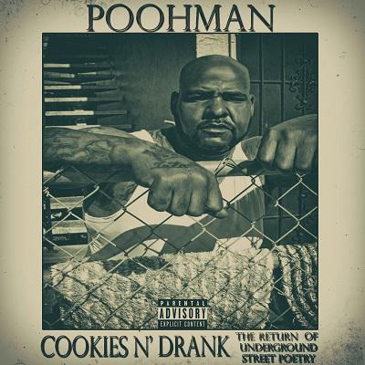 Poohman feat. Dru Down, Keak Da Sneak & Yukmouth «Cookies & Drank»