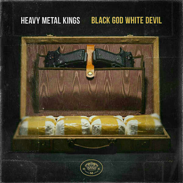 Heavy Metal Kings – «Black God White Devil»
