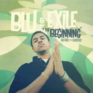 Blu & Exile – «In the Beginning: Before the Heavens»