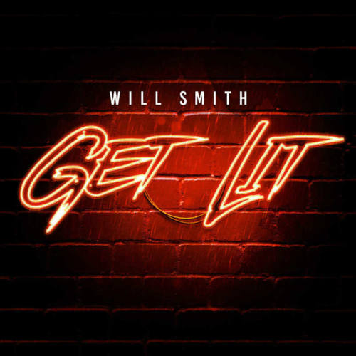 Will Smith – «Get Lit»