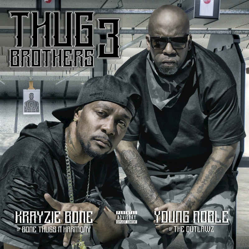 Krayzie Bone & Young Noble – «Thug Brothers 3»