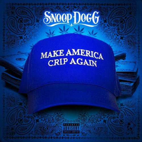 Snoop Dogg – «M.A.C.A. (Make America Crip Again)»
