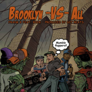 Frank B. feat. Rock (Heltah Skeltah) «Brooklyn Vs. All»