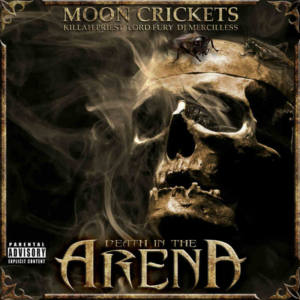Moon Crickets – «Death in the Arena»