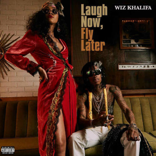 Wiz Khalifa — «Laugh Now, Fly Later»