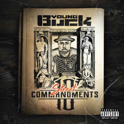 Young Buck – «10 Street Commandments»