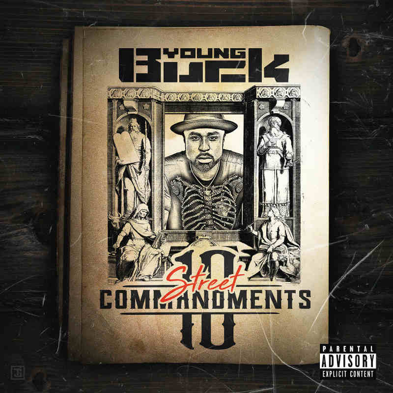 Young Buck – «10 Street Commandments»