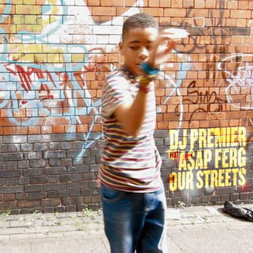 DJ Premier — «Our Streets» (Feat. A$AP Ferg)