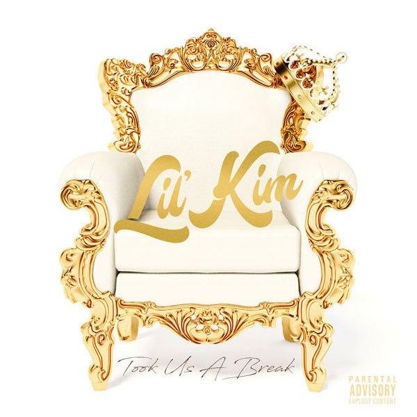 Lil' Kim – «Took Us A Break»