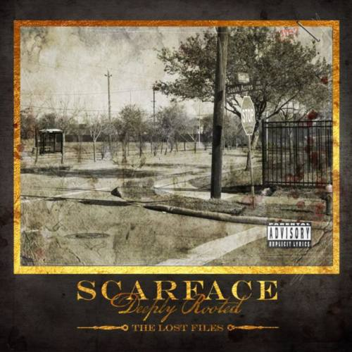 Scarface – «Deeply Rooted: The Lost Files»