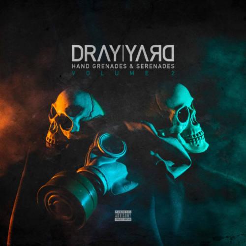 Dray Yard — «Hand Grenades & Serenades Volume 2»
