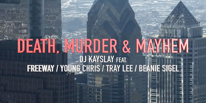 DJ Kay Slay – «Death Murder & Mayhem» (feat. Beanie Sigel, Freeway, Young Chris & Tracey Lee)