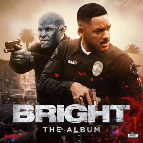Саундтрек к фильму «Bright»