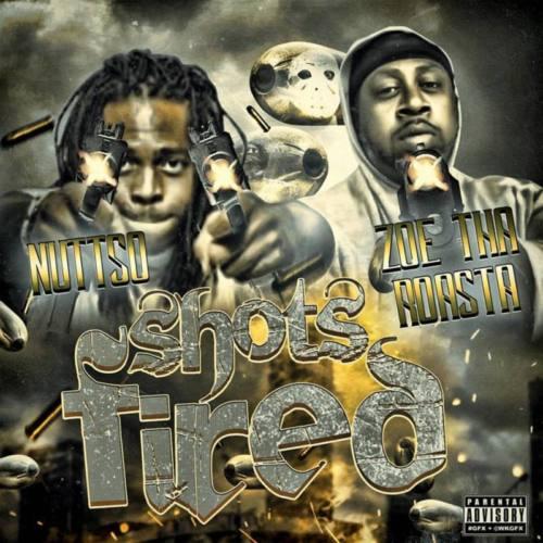Nutt-So & Zoe Tha Roasta — «Shots Fired»