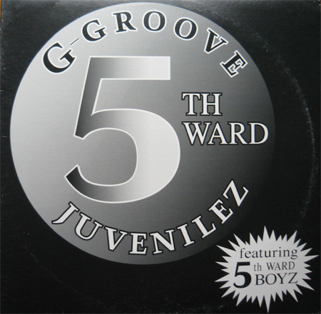"5th Ward Juvenilez ""G-Groove"" (1995)"
