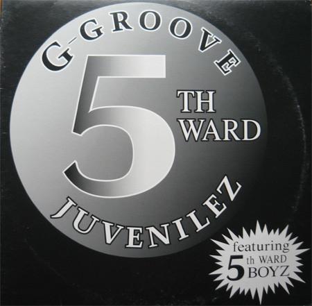 "5th Ward Juvenilez ""G-Groove"" (1995)"