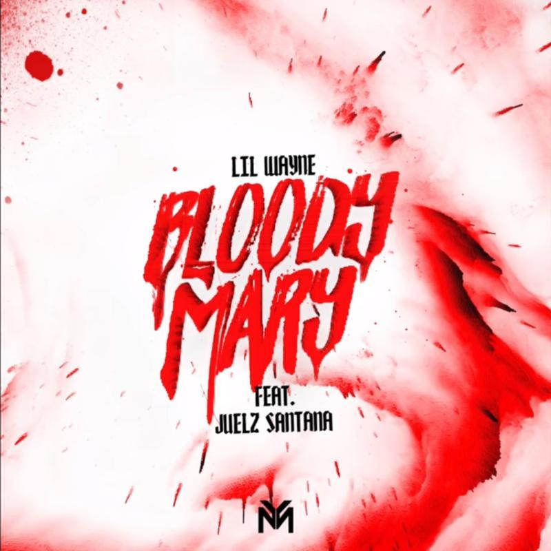Lil Wayne — «Bloody Mary» (Feat. Juelz Santana)