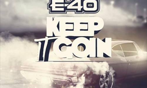 Keak Da Sneak feat. E-40 «Keep It Goin»