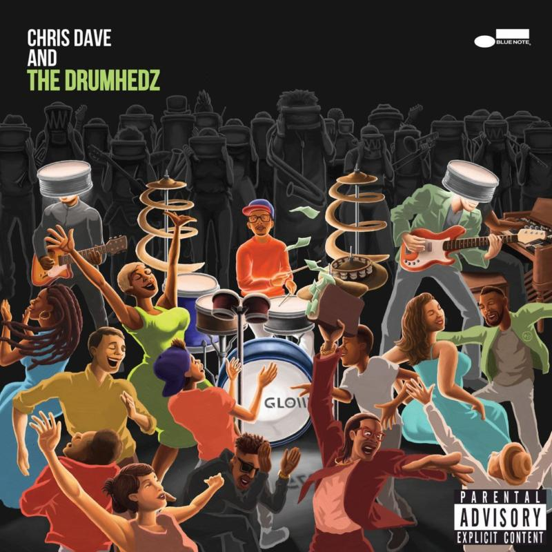 Chris Dave and the Drumhedz – «Chris Dave and the Drumhedz»