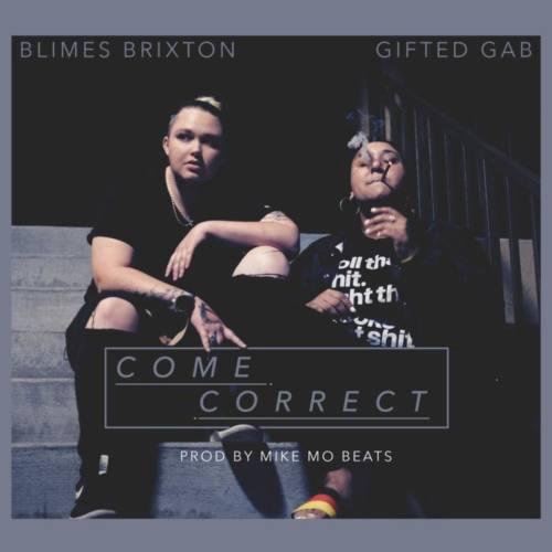 Харизматичные девушки Gifted Gab и Blimes Brixton с новым видео «Come Correct»
