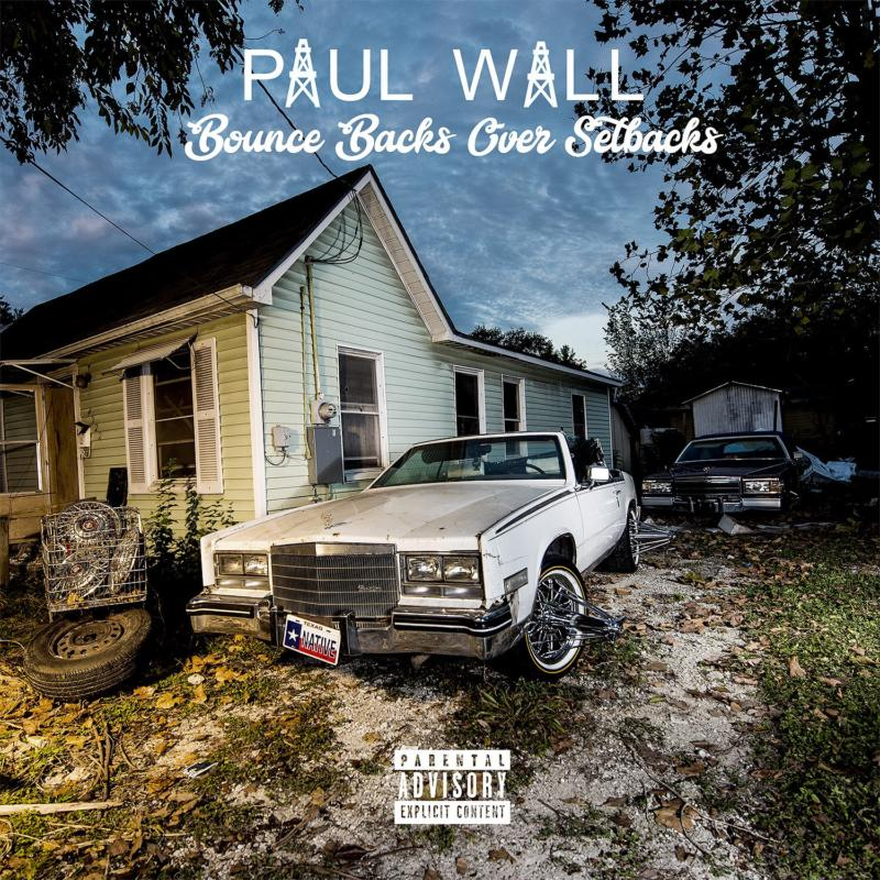 Paul Wall – «Bounce Backs Over Setbacks»