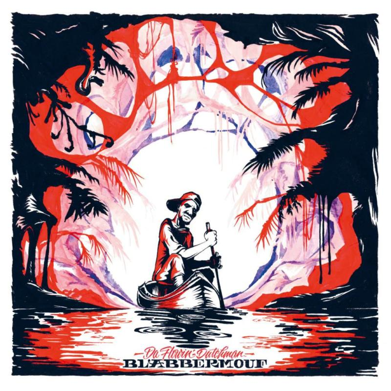 21. BlabberMouf - «Da Flowin' Dutchman»
