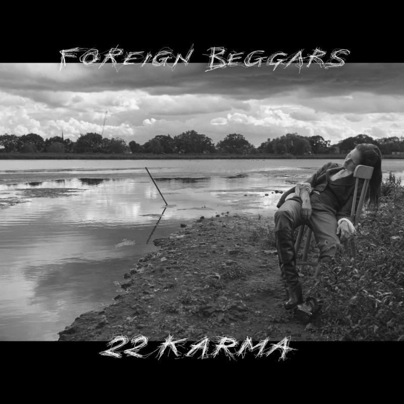 Foreign Beggars – «2 2 Karma»