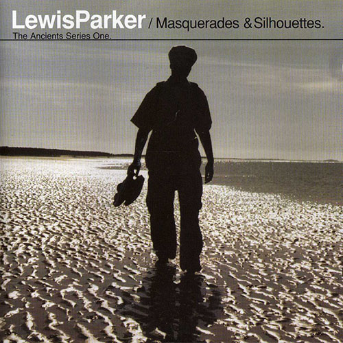 Lewis Parker - Masquerades & Silhouettes (1998)