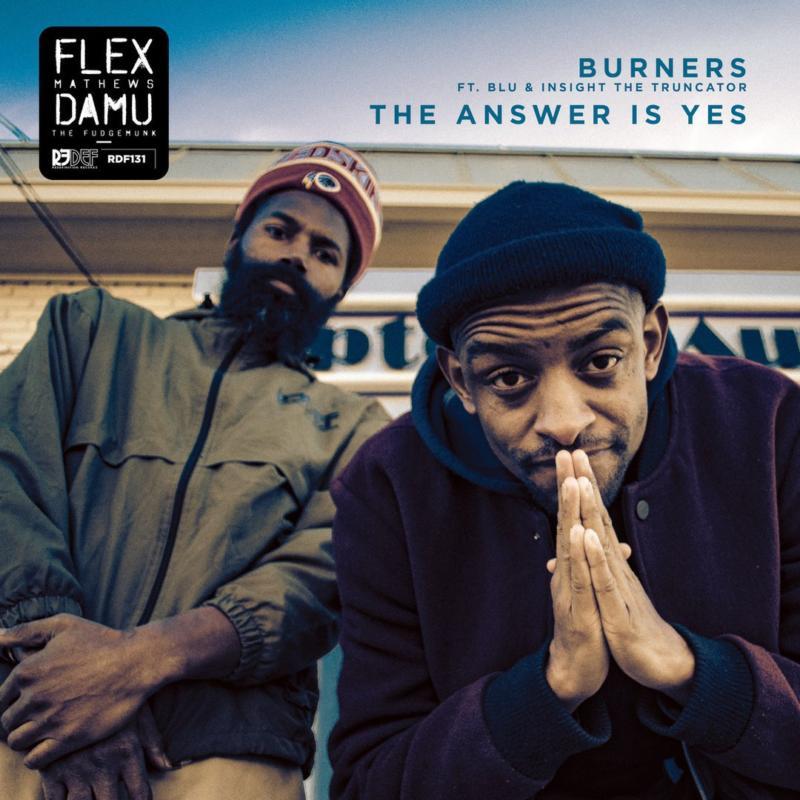 Damu The Fudgemunk & Flex Mathews – «Burners / The Answer is Yes»