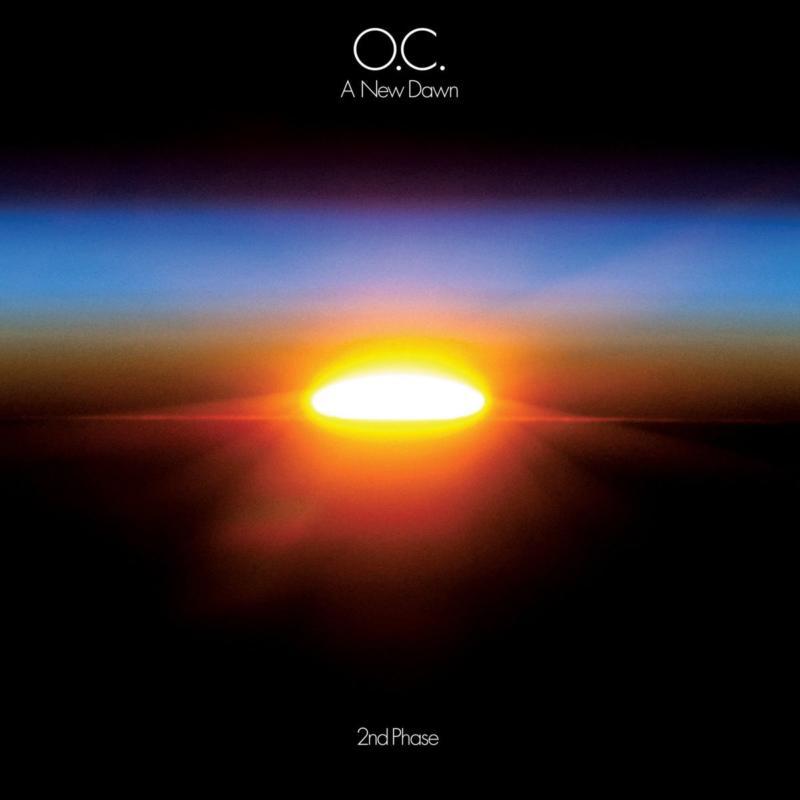 O.C. – «A New Dawn»