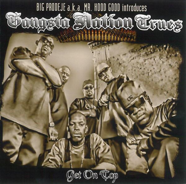 5 лет альбому Gangsta Nation Trues «Get On Top»