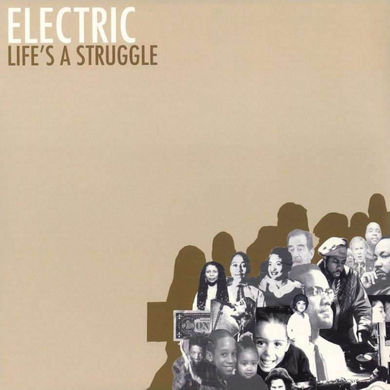 Electric - Life`s a struggle (2004)