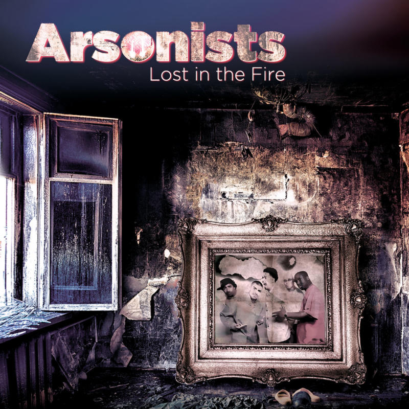 Arsonists «Lost In The Fire» (2018)
