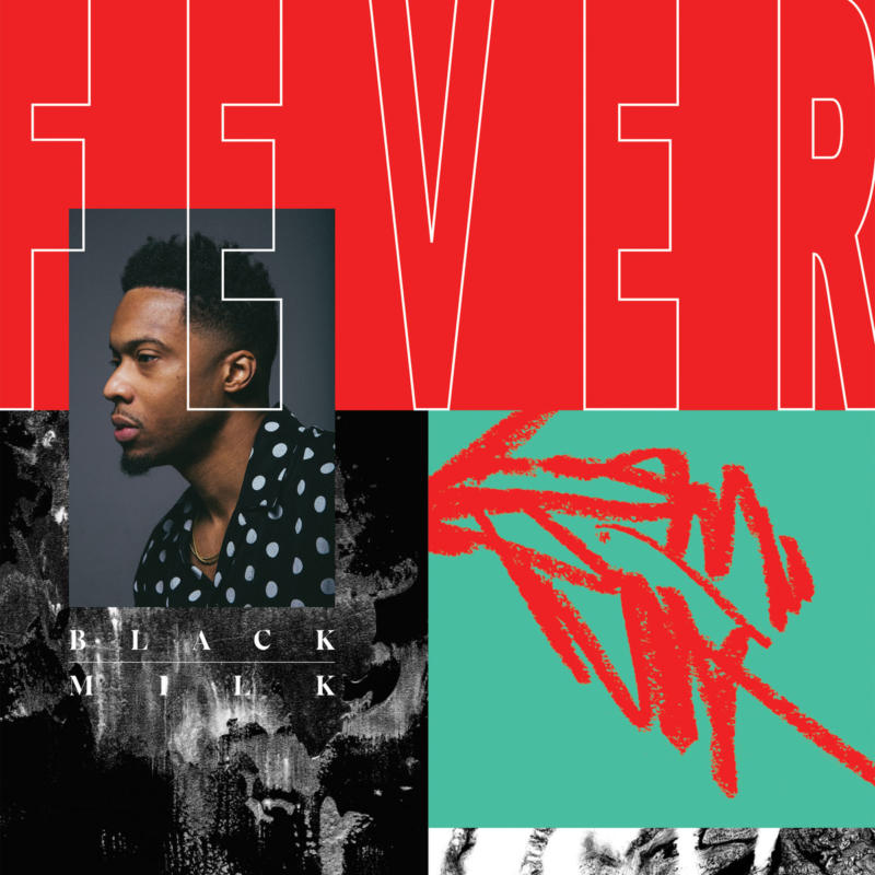 Black Milk – «FEVER»