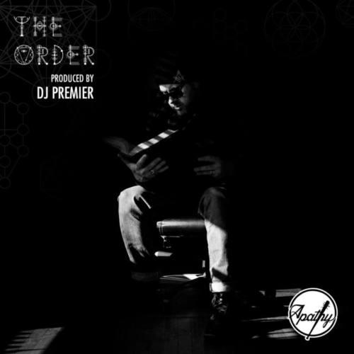 Apathy презентовал трек «The Order» (prod by DJ Premier) с предстоящего альбома