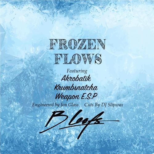 Akrobatik, Krumbsnatcha и Weapon E.S.P в новом треке B Leafs «Frozen Flows»