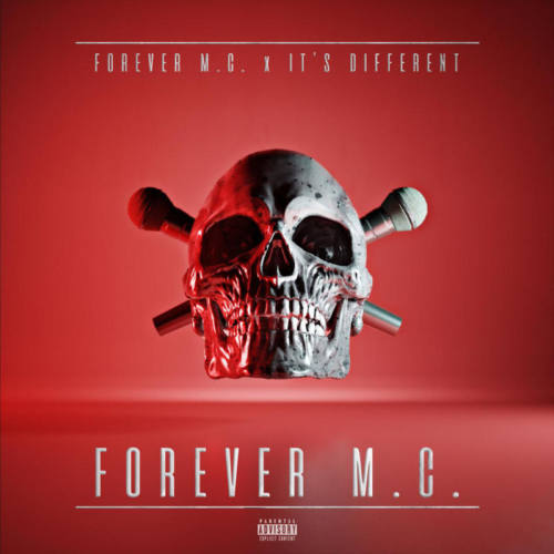 Forever M.C. & It's Different – «Forever M.C»